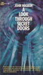 A Look Through Secret Doors - John Macklin