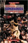 The Seattle Supersonics Basketball Team - David Aretha