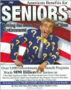 American Benefits for Seniors: Getting the Most Out of Your Retirement - Matthew Lesko, Mary Ann Martello