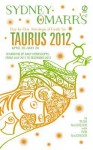 Sydney Omarr's Day-By-Day Astrological Guide for Taurus 2012 - Trish MacGregor, Rob MacGregor