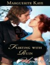 Flirting with Ruin (Mills & Boon Historical Undone) - Marguerite Kaye