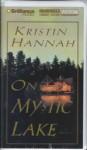 On Mystic Lake (Audio) - Kristin Hannah
