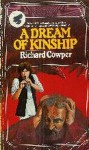 A Dream of Kinship - Richard Cowper