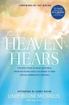 Heaven Hears: The True Story of What Happened When Pat Boone Asked the World to Pray for His Grandson's Survival - Lindy Boone Michaelis, Susy Flory, Pat Boone, Debby Boone