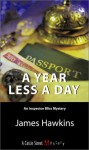 A Year Less a Day - James Hawkins
