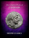 Works of Catullus (Latin and English Version) - Catullus, Leonard C. Smithers