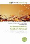 Halloweentown II: Kalabar's Revenge - Frederic P. Miller, Agnes F. Vandome, John McBrewster
