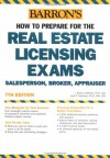 How to Prepare for the Real Estate Licensing Exams: Salesperson, Broker, Appraiser - J. Bruce Lindeman, Jack P. Friedman