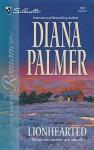 Lionhearted - Diana Palmer