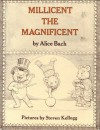 Millicent the Magnificent - Alice Bach, Steven Kellogg