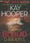 Blood Dreams - Kay Hooper, Joyce Bean