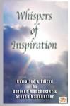 Whispers of Inspiration: Spiritual Inspiration - Darlene Manchester, Steven Manchester
