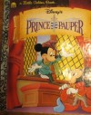 Walt Disney Pictures Presents: The Prince and the Pauper (Little Golden Book) - Fran Manushkin