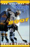 Boot (Wolfbay Wings, #4) - Bruce Brooks