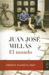 El mundo - Juan José Millás