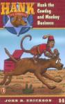 Hank the Cowdog and Monkey Business - John R. Erickson, Gerald L. Holmes