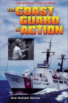 The Coast Guard in Action - Ann Gaines