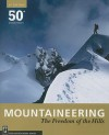 Mountaineering: The Freedom of the Hills - The Mountaineers