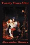 Twenty Years After - Alexandre Dumas