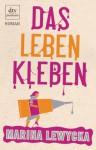 Das Leben Kleben - Marina Lewycka, Sophie Zeitz