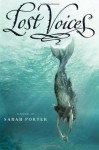 Lost Voices - Sarah Porter