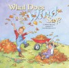 What Does The Wind Say? - Wendi Silvano, Joan M. Delehanty