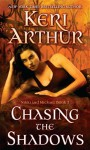 Chasing the Shadows: Nikki and Michael Book 3 (Nikki & Michael) - Keri Arthur