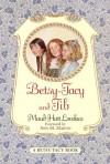 Betsy-Tacy and Tib - Maud Hart Lovelace
