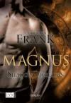 Shadowdwellers: Magnus (German Edition) - Jacquelyn Frank, Beate Bauer