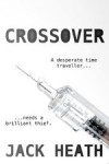 Crossover (Agent Six of Hearts, #1.5) - Jack Heath