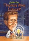 ¿Quién fue Thomas Alva Edison? (Who Was...?) (Spanish Edition) - Margaret Frith, John O'Brien, Nancy Harrison