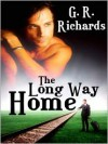 The Long Way Home - G.R. Richards