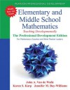 Elementary and Middle School Mathematics: Teaching Developmentally: the Professional Development Edition - John A. Van de Walle, Karen S. Karp, Jennifer M. Bay-Williams