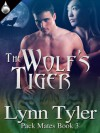 The Wolf's Tiger - Lynn Tyler