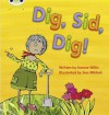 Phonics Bug Dig Sid Dig Phase 2 - Jeanne Willis
