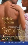Tempting the Highlander - Michele Sinclair