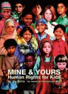 Mine & Yours: Human Rights for Kids - Joy Berry