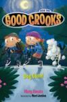Good Crooks Book Two: Dog Gone! - Mary Amato, Ward Jenkins