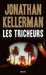 Les Tricheurs (ROMAN ET. HC) (French Edition) - Jonathan Kellerman, Frédéric Grellier