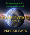 Adaptation: book I - Pepper Pace
