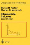 Intermediate Calculus - Murray H. Protter, Charles B. Morrey Jr.
