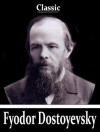 Notes From the Underground & The Brothers Karamazov (Two Books With Active Table of Contents) - Fyodor Dostoevsky, Constance Garnett
