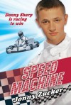 Speed Machine - Jonny Zucker