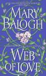 Web of Love - Mary Balogh