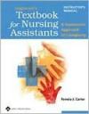 Lippincott's Textbook For Nursing Assistants And Lippincott's Nursing Assistants Study Guide: Humanistic Approach To Cargiving - Pamela J. Carter, Susan Lewsen