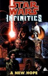 A New Hope (Star Wars: Infinities) - Christopher S. Warner, Drew Johnson, Ray Snyder, Al Rio, Neil Nelson