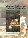 Views of Difference: Different Views of Art - Catherine King