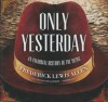 Only Yesterday: An Informal History of the 1920s - Frederick Lewis Allen, Grover Gardner