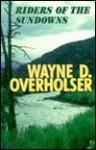 Riders of the Sundowns - Wayne D. Overholser