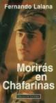 Morirás en Chafarinas - Fernando Lalana